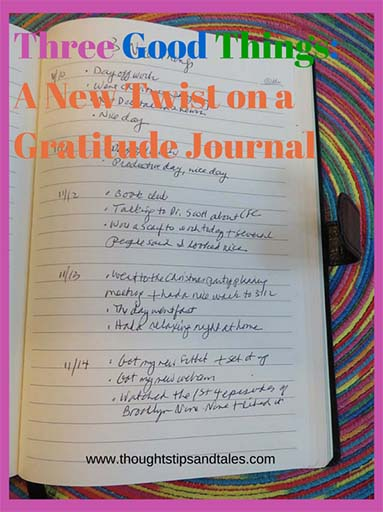 Three Good Things: A New Twist on a Gratitude Journal