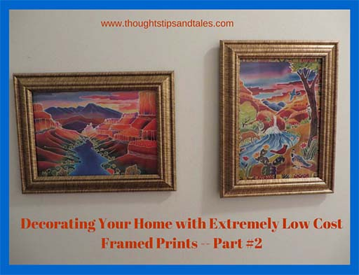 Decorating Your Home with Extremely Low-Cost Framed Prints -- Part 2