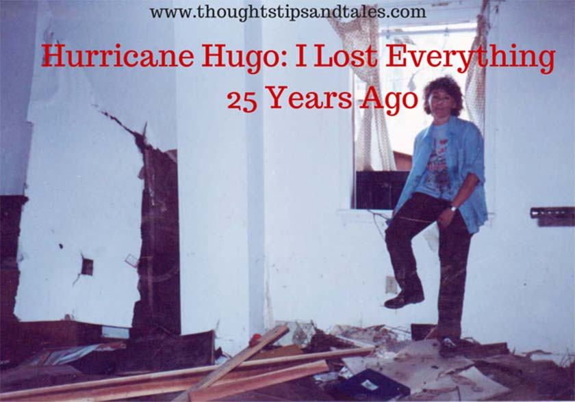 Hurricane Hugo: I lost everything 25 years ago