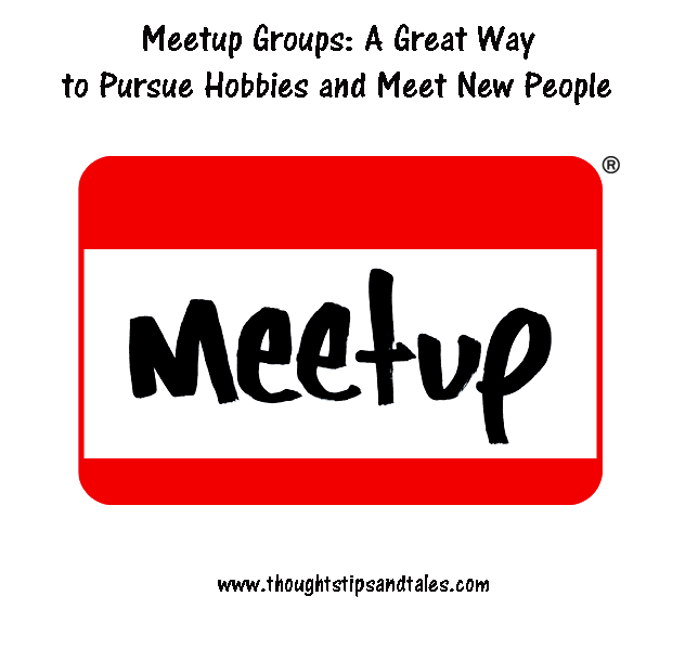 Meetup Groups: A Great Way to Pursue Hobbies and Meet New People