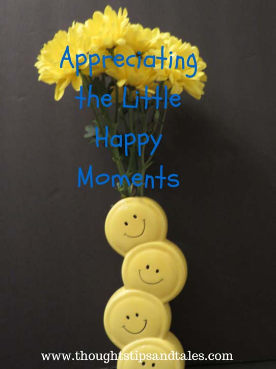 Appreciating the Little Happy Moments
