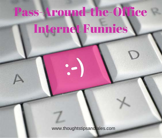 Pass-Around-the-Office Internet Funnies