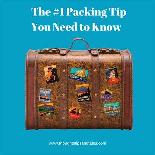 The #1 Packing Tip You Need to Know