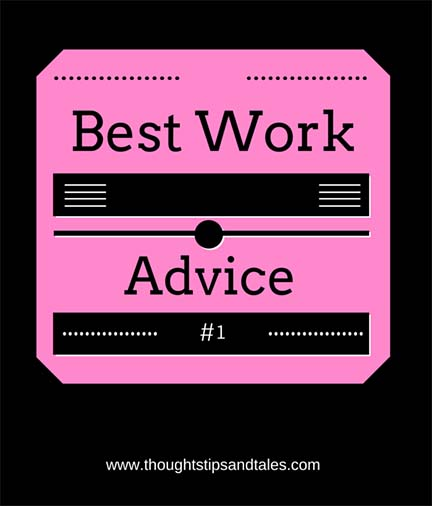 best work advice