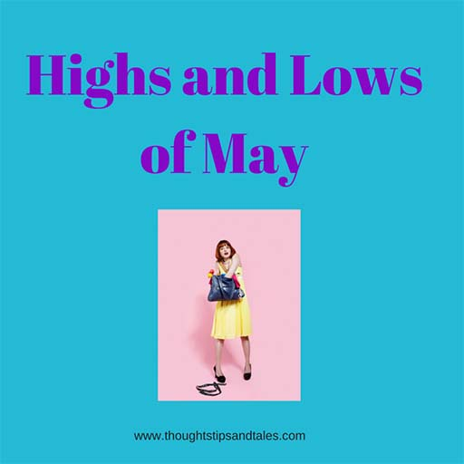 Highs and Lows of May