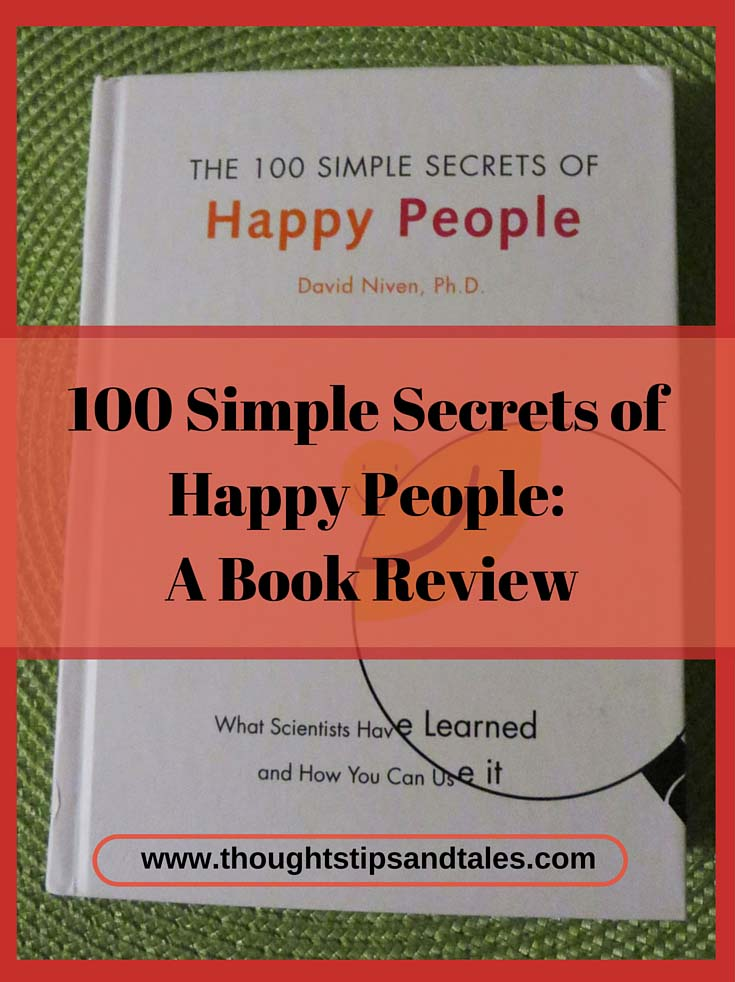 100 Simple Secrets of Happy People: A Book Review
