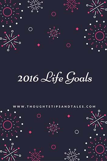 2016 Life Goals