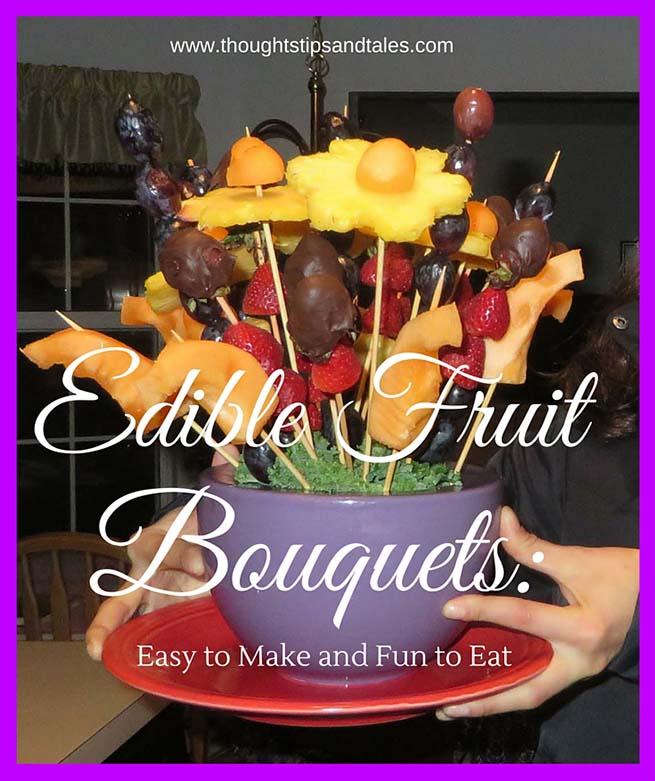 Edible Fruit Bouquets Easy to Make