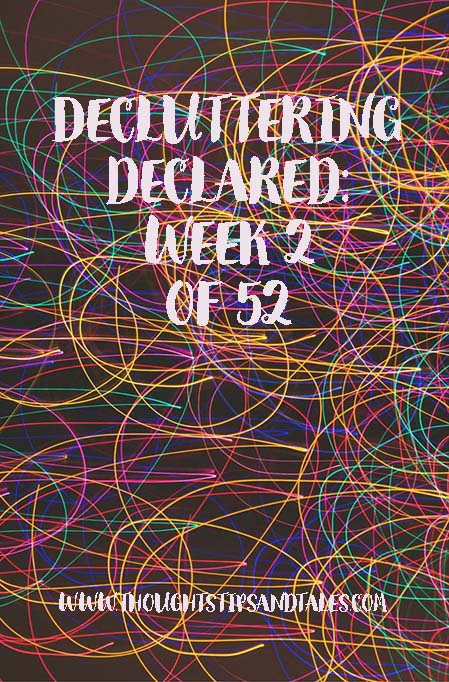 Decluttering Declared: Week 2 of 52