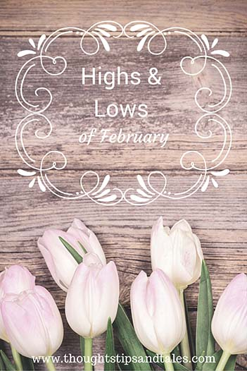 Highs and Lows of February