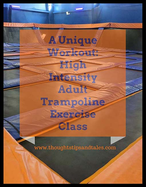 A Unique Workout: High Intensity Adult Trampoline Exercise Class