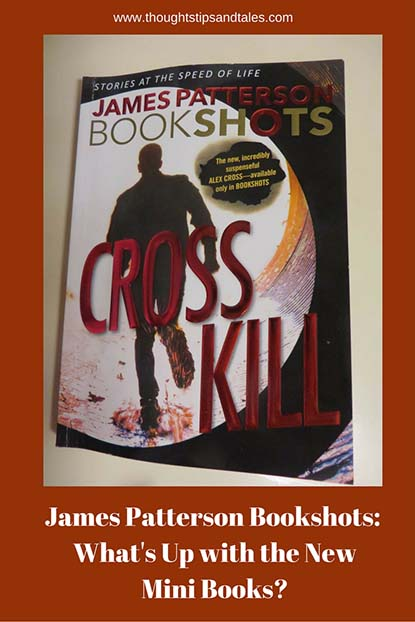 James Patterson Bookshots: What's Up with the New Mini Books