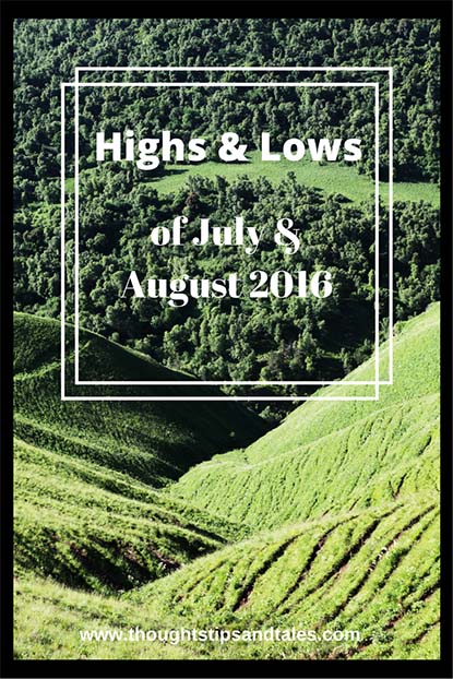 Highs & Lows of July and August 2016