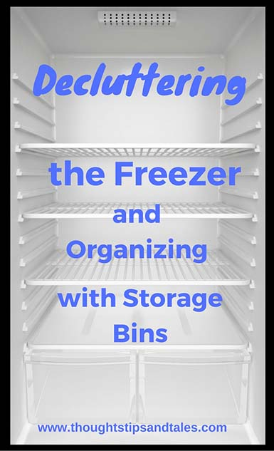 Decluttering the Freezer and Organizing with Storage Bins