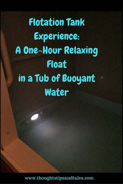 Flotation Tank Experience: A One-Hour Relaxation Float in a Tub of Buoyant Water