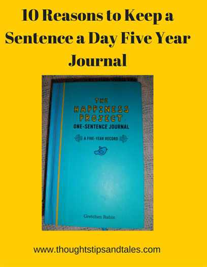 10 Reasons to Keep a Sentence a Day Five