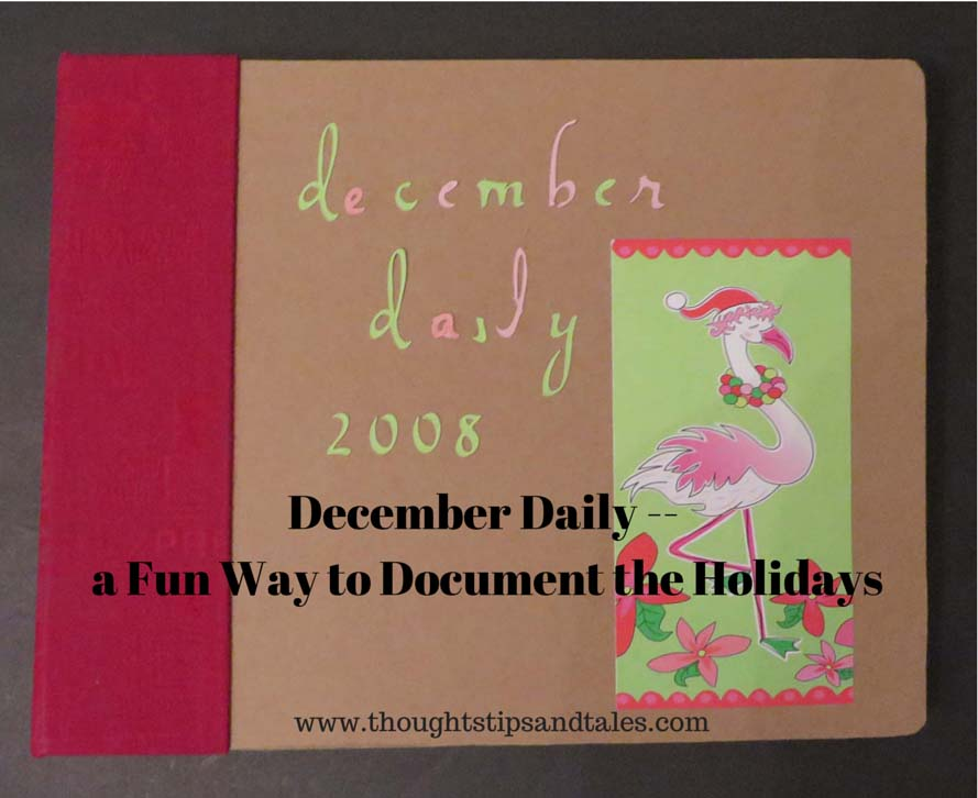 December Daily -- a Fun Way to Document the Holidays