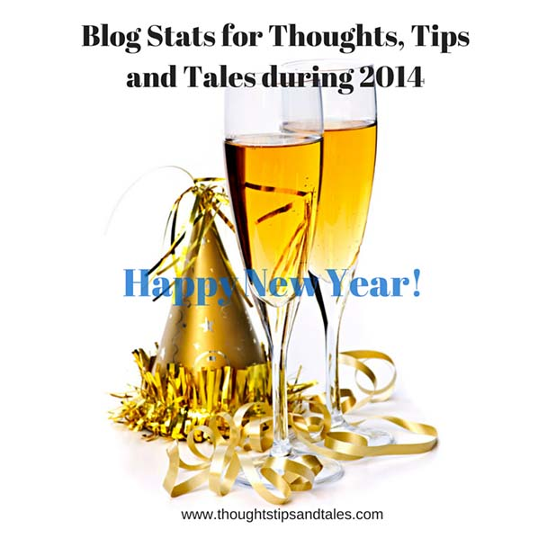 Blog Stats for Thoughts Tips and Tales 2014