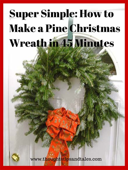 Super Simple How to Make a Pine Christmas Wreath