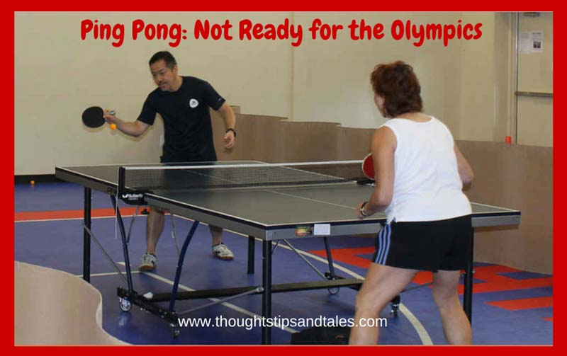 Ping Pong: Not Ready for the Olympics