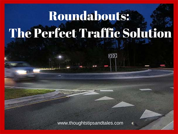 Roundabouts: The Perfect Traffic Solution