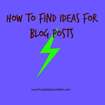 How to Find Ideas for Blog Posts