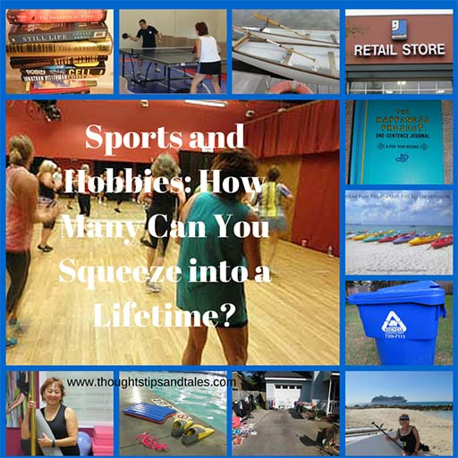 Sports and Hobbies -- How Many Can You Squeeze into a Lifetime?