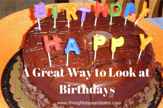 A Great Wayto Look at Birthdays