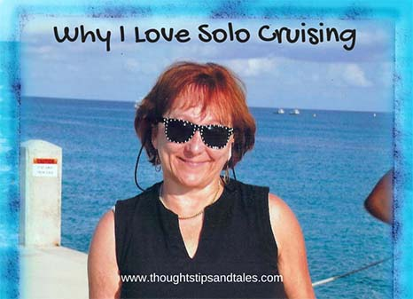 Why I Love Solo Cruising