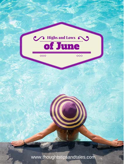 Highs and Lows of June