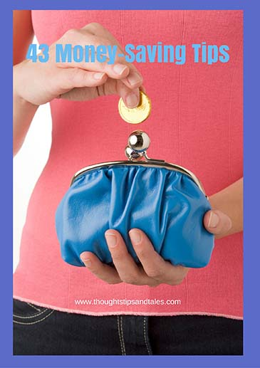 43 money saving tips