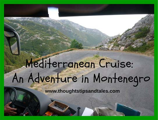 Mediterranean Cruise: An Adventure in Montenegro