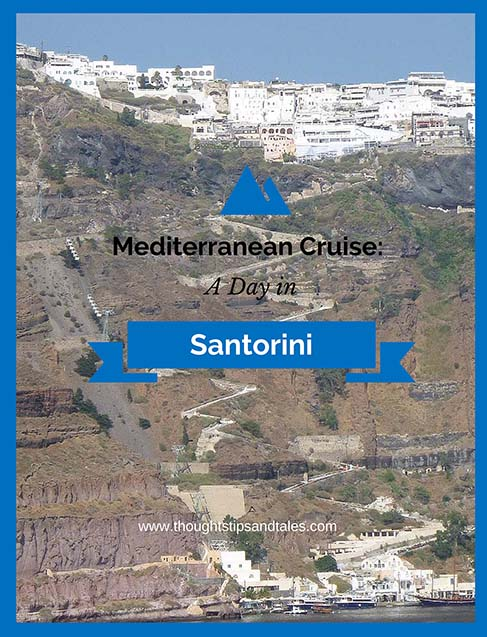 Mediterranean Cruise: A Day in Santorini