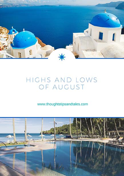 highs and lows of august
