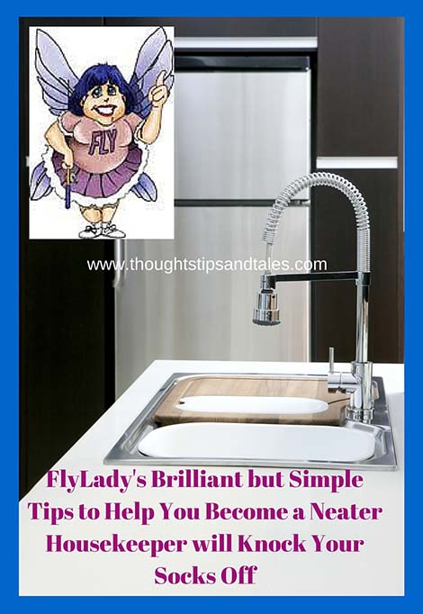 FlyLadys Brilliant but Simple Tips to Help You Become a Neater Housekeeper will Knock Your Socks Off
