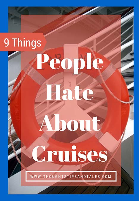9 things people dislike about cruises