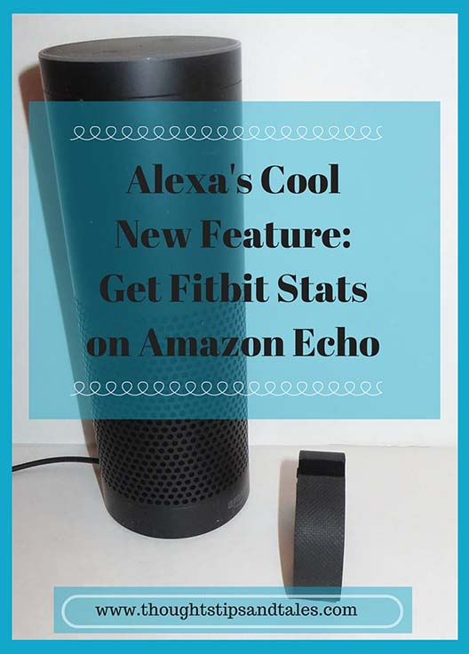 Alexa's Cool New Feature: Get Fitbit Stats on Amazon Echo