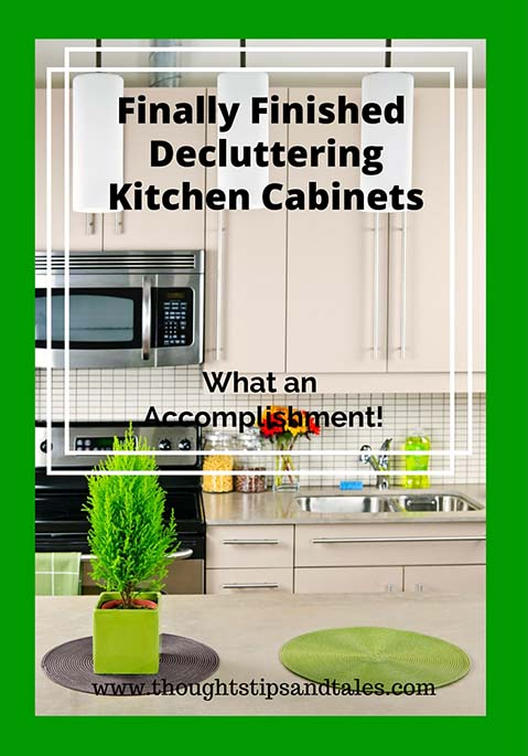 Finally Finished Decluttering Kitchen Cabinets: What an Accomplishment