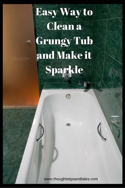 Easy Way to Clean a Grungy Tub and Make it Sparkle