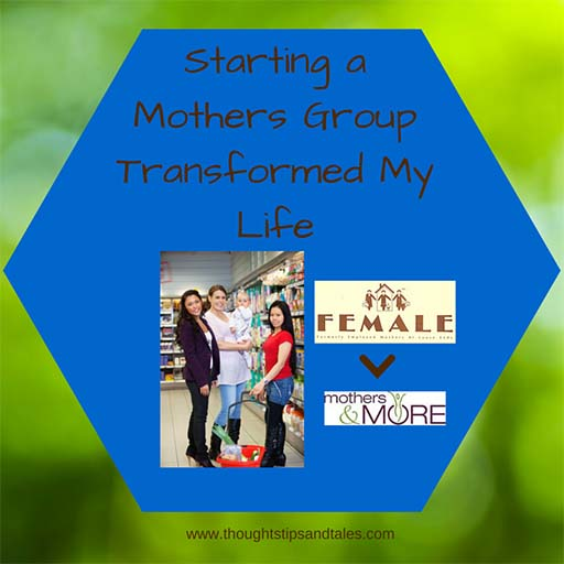 A Mother's Group Transformed my Life