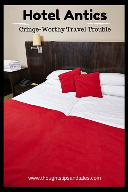 Hotel Antics: Cringe-Worthy Travel Trouble