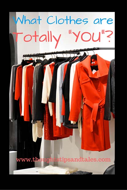 What Clothes are totally you