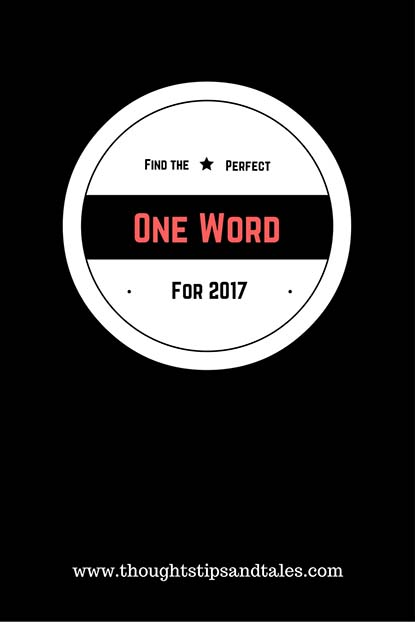 Find the perfect one word for 2017