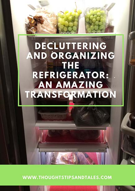 Decluttering and Organizing the Refrigerator: An Amazing Transformation