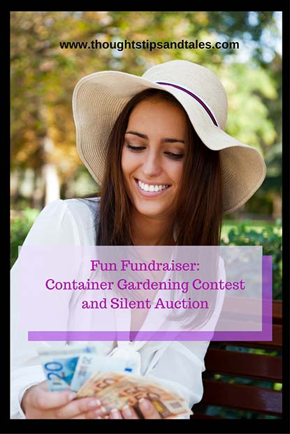 Fun Fundraiser Container Garden Contest and Silent Auction