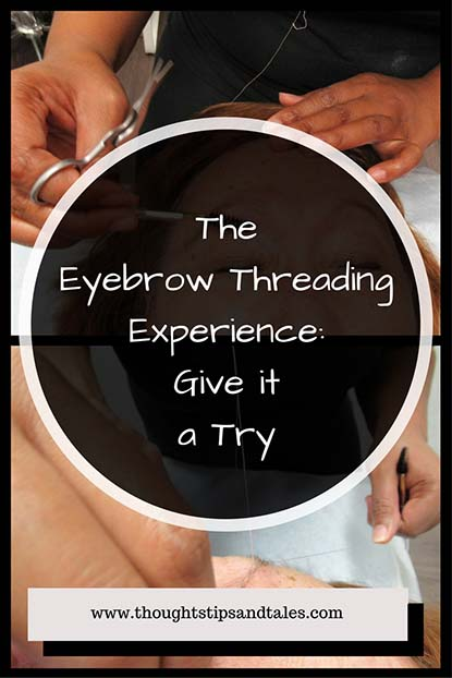 The Eyebrow Threading Experience