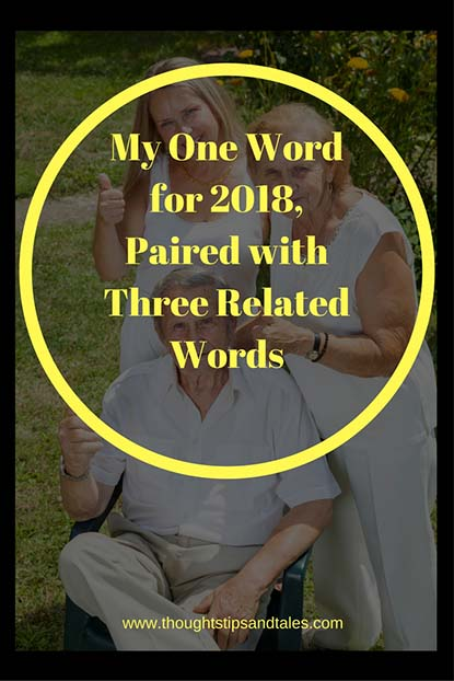 My One Word for 2018, Paired with Three Related Words