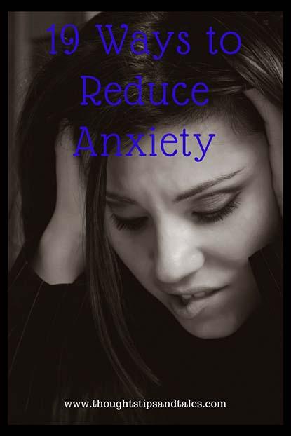 19 Ways to Reduce Anxiety
