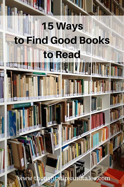 15 Ways to Find Good Books to Read