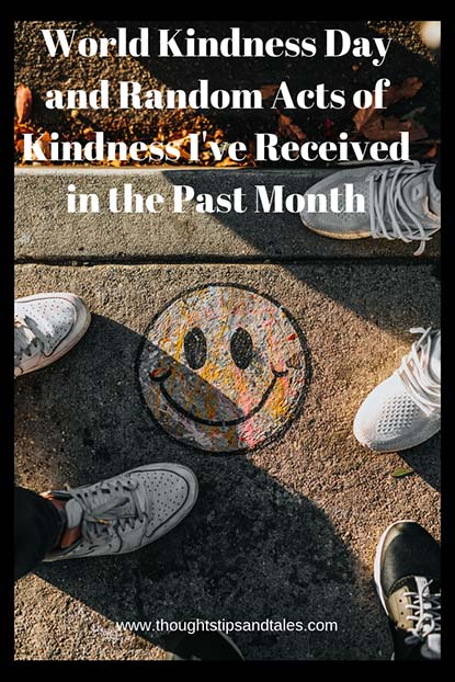 World Kindness Day and Random Acts of Kindness I've Received in the Past Month